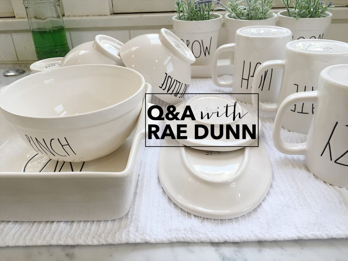 My Conversation With Rae Dunn About How To Take Care Of Your Rae
