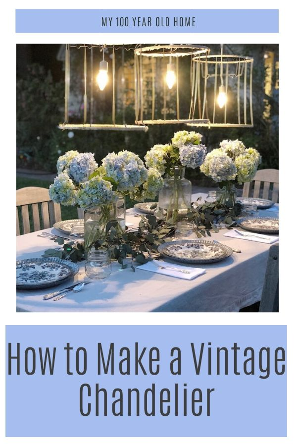 How to Make a Vintage Chandelier