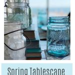 Spring Table Scape Ideas