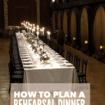 How to Plan a Rehearsal Dinner 2