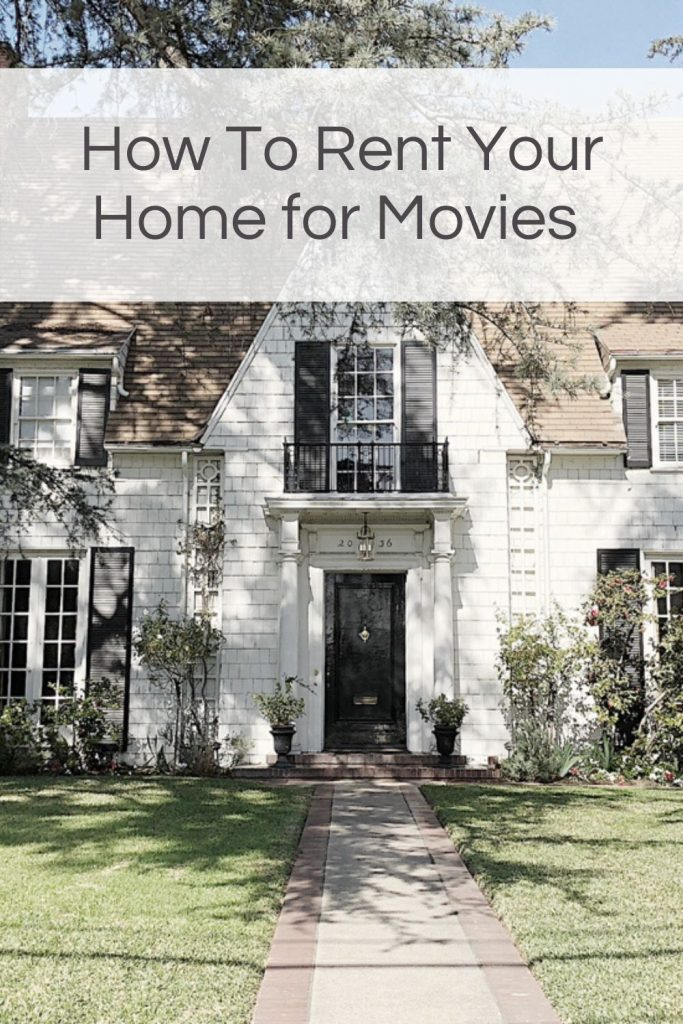 How to Rent Your Home for Movies