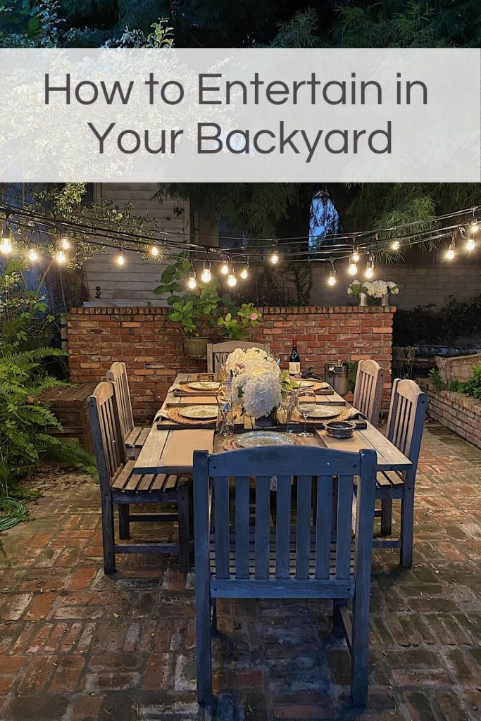 How to Entertain in Your Backyard