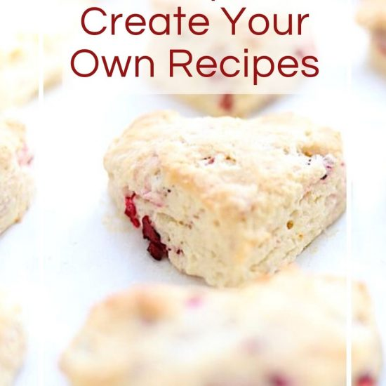 Five Tips to Create Your Own Recipes