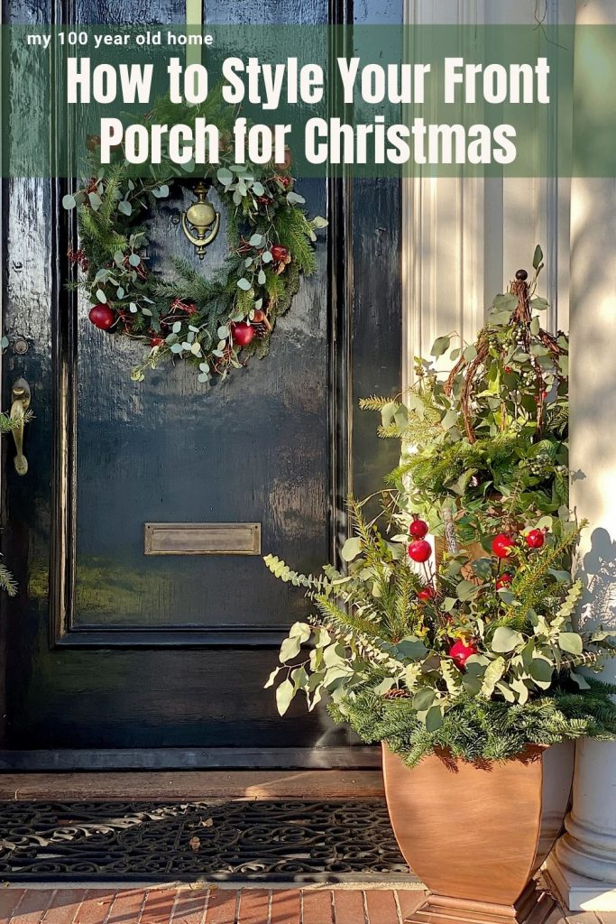 How to Style Your Front Porch for Christmas