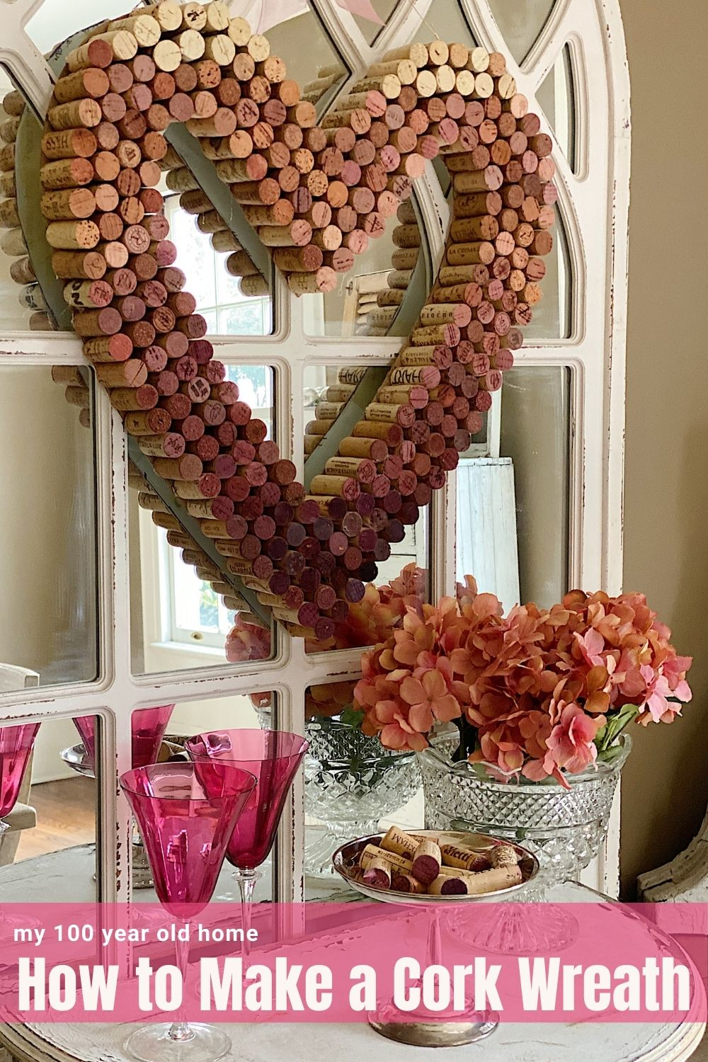 I made this Valentine's Wreath DIY from the corks of the wine our family has enjoyed this past year. It reminds me of all of the special family dinners we had at home.
