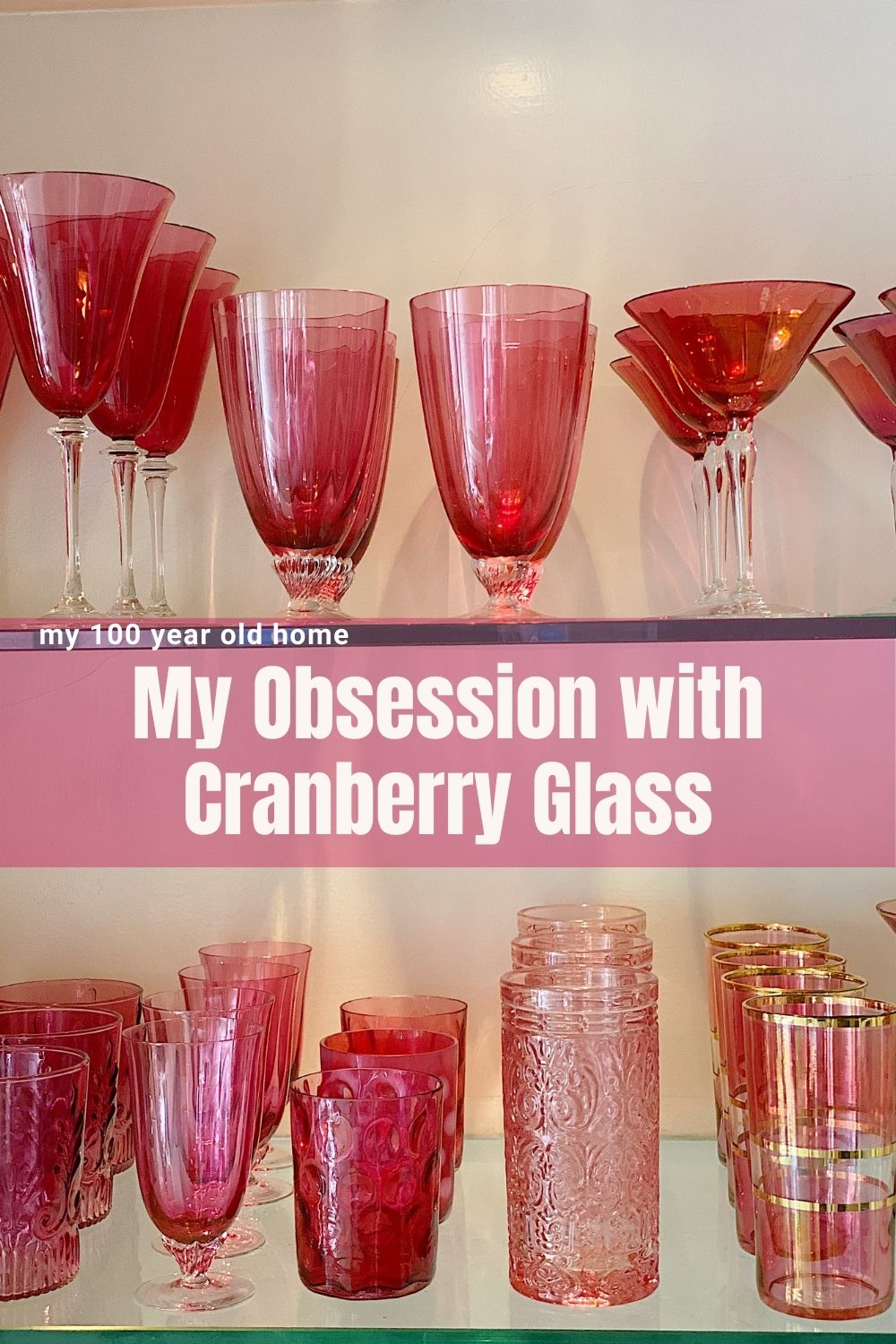 Most of you are aware that I like to collect vintage items. Like children, I do not have a favorite, but my go-to, most used vintage item, has got to be my cranberry glass.