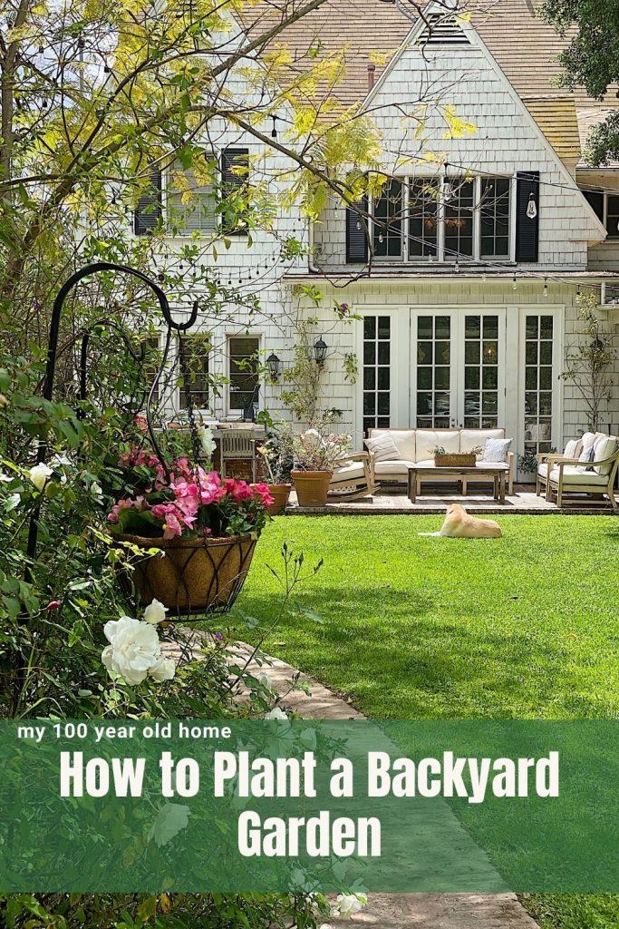 How to Plant a Backyard Garden