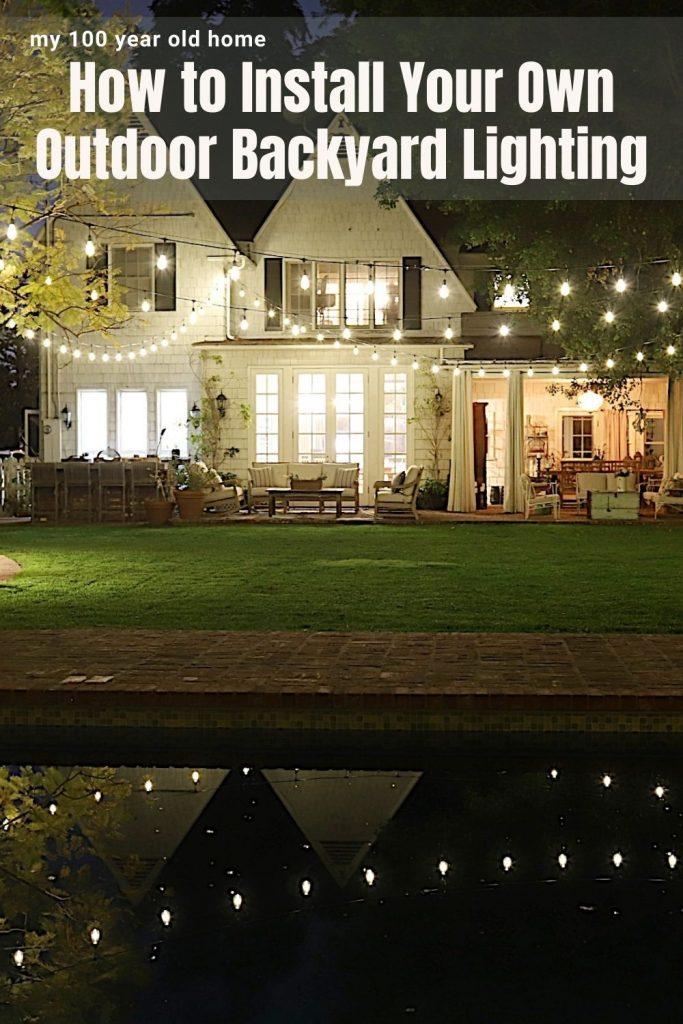 Install Your Own Backyard Lighting