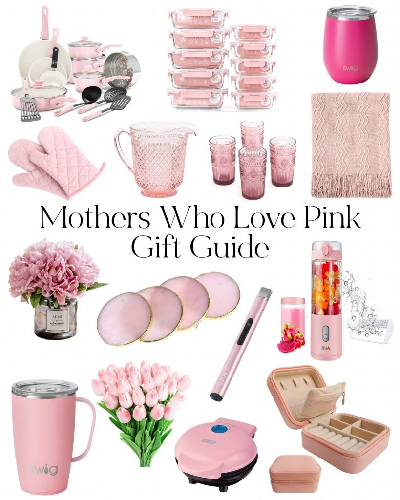 Mothers Who Love Pink Gift Guide