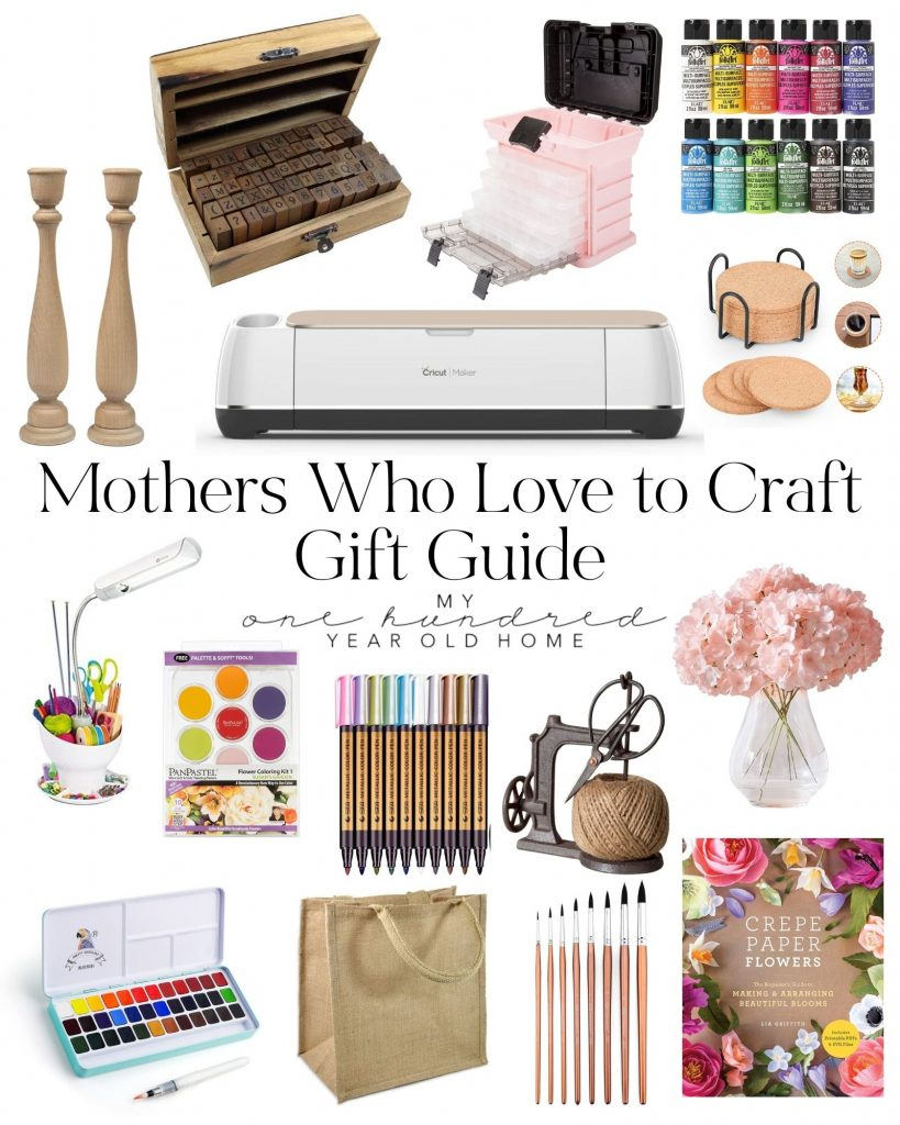 Mothers Who Love to Craft Gift Guide.