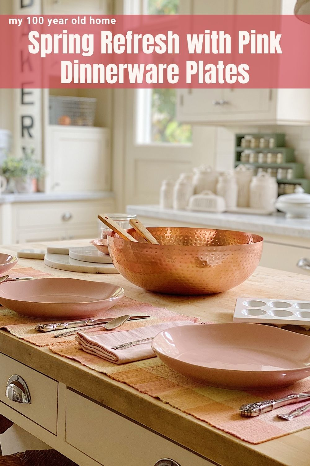 It's Day Two of the Spring Refresh with my friend KariAnne at Thistlewood Farms. Today I refreshed the Kitchen with my favorite Pink Dinnerware. I love that these plates are also bowls. How cool is that?