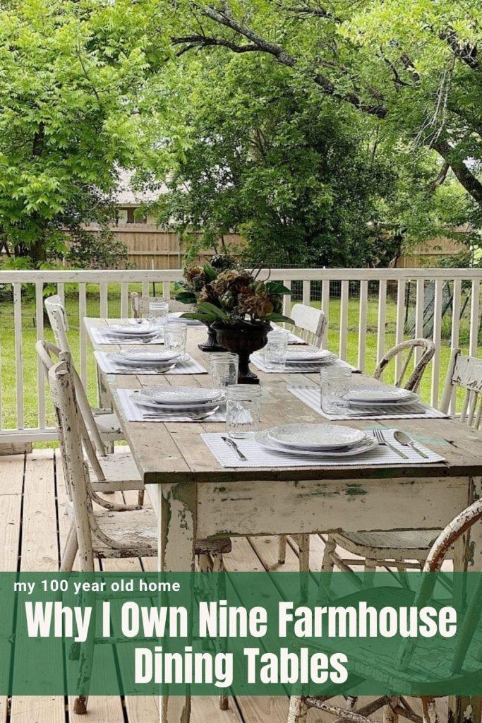 Why I Own Nine Farmhouse Dining Tables