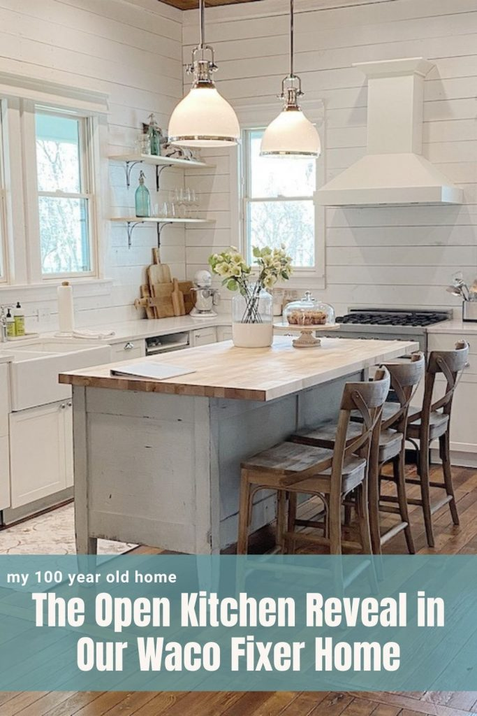 The Open Kitchen Reveal in Our Waco Fixer Home
