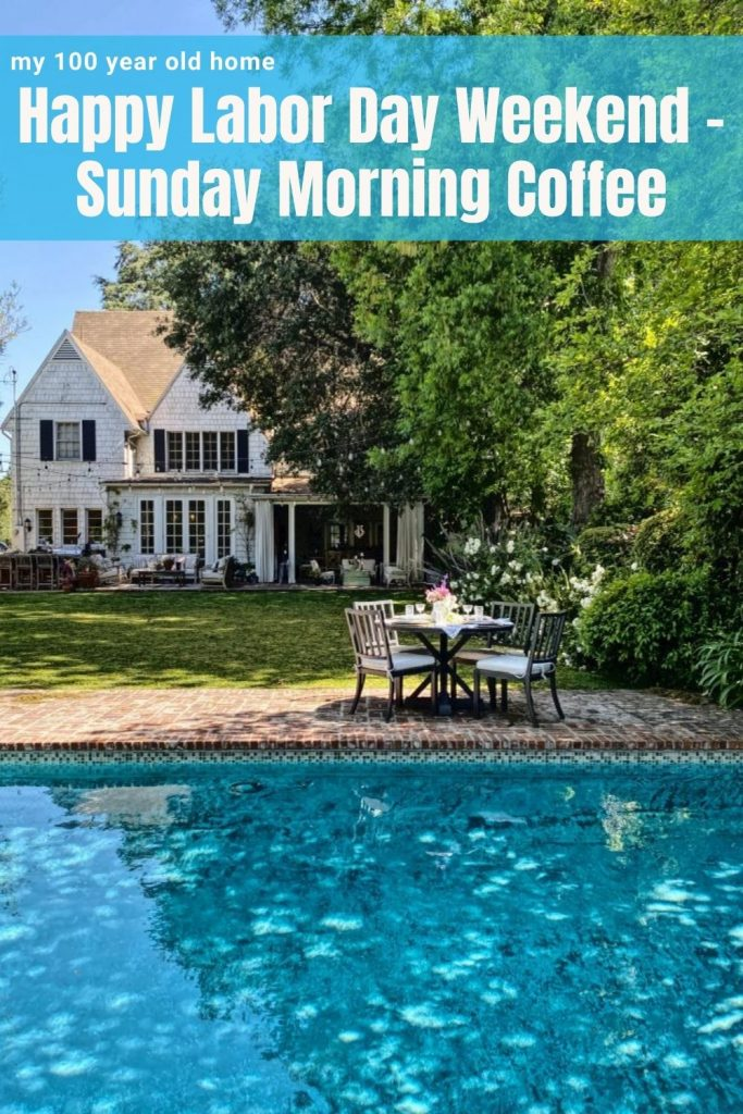 Happy Labor Day Weekend - Sunday Morning Coffee