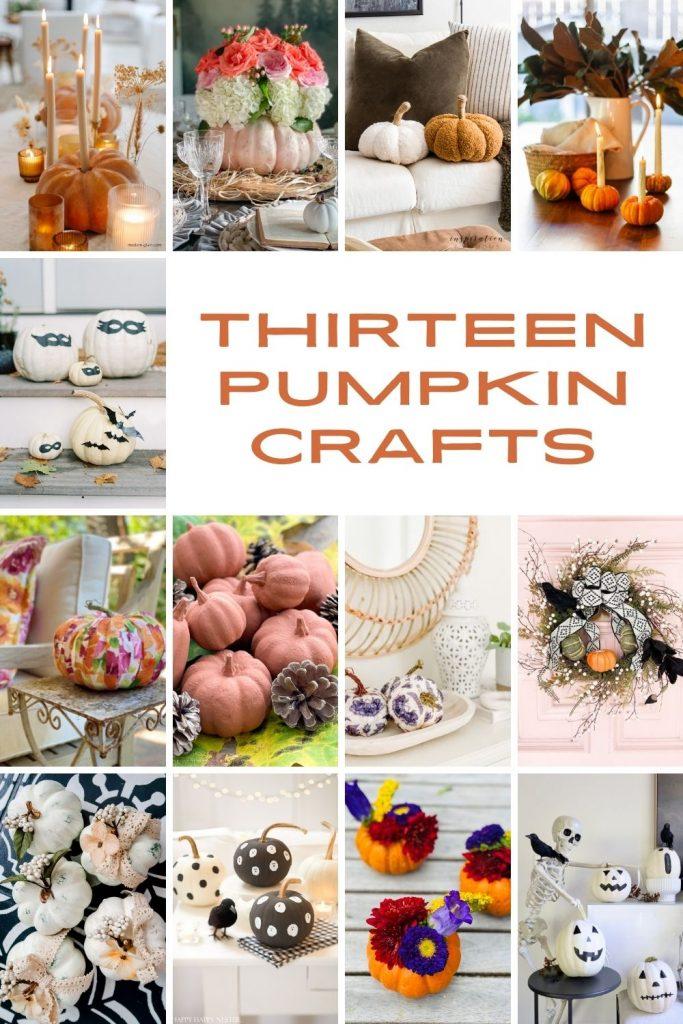 Thirteen Pumpkin Crafts